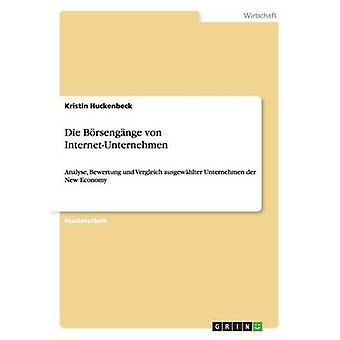 Die Brsengnge von InternetUnternehmen by Huckenbeck & Kristin