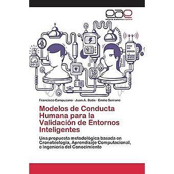 Modelos de Conducta Humana para la Validacin de Entornos Inteligentes by Campuzano Francisco