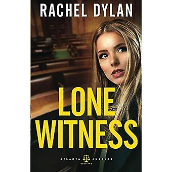 Lone Witness by Rachel Dylan - 9780764219818 Book