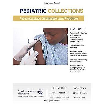 Immunisierung Strategien und Praktiken (pädiatrische Sammlungen)