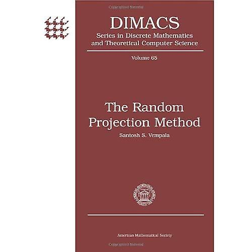 The Random Projection Method (DIMACS  Series in Discrete Mathematics and Theoretical Computer Science)