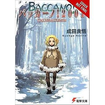 Baccano! - Vol. 5 (light novel) by Ryohgo Narita - 9780316558662 Book