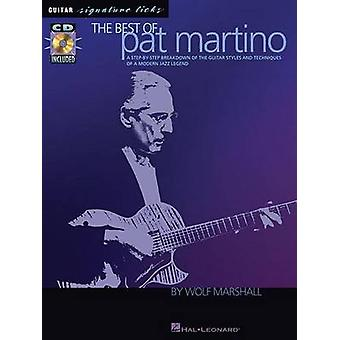 The Best of Pat Martino - A Step-By-Step Breakdown of the Guitar Style