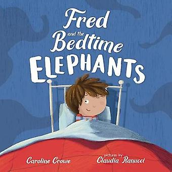 Fred and the Bedtime Elephants by Caroline Crowe - 9780807519639 Book