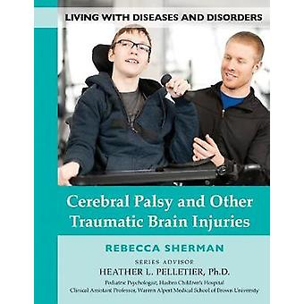 Cerebral Palsy & Other Traumatic Br - 9781422237533 Book
