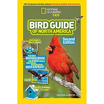National Geographic Kids Bird Guide of North America - Second Edition