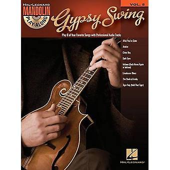 Mandolin Play-Along - Gypsy Swing - Volume 5 by Hal Leonard Publishing