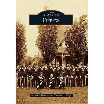 DePew by Arthur J Domino - Theresa L Wolfe - 9781467123020 Book