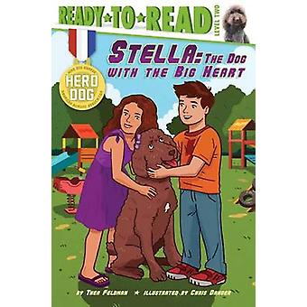 Stella - The Dog with the Big Heart by Thea Feldman - Chris Danger - 9