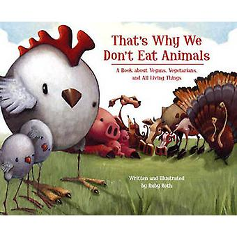 That's Why We Don't Eat Animals - A Book About Vegans - Vegetarians -