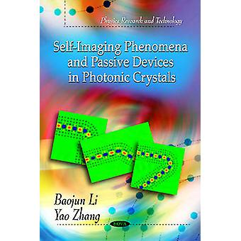 Self-Imaging Phenomena & Passive Devices in Photoonic Crystals by Bao