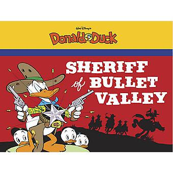 Sheriff of Bullet Valley - Starring Walt Disney's Donald Duck by Carl