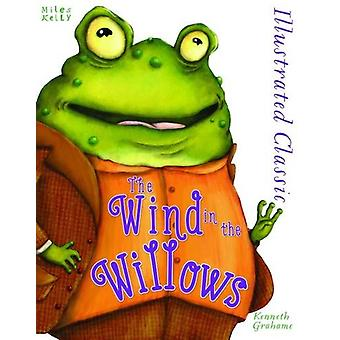 Illustrated Classic - The Wind in the Willows by Kenneth Grahame - 978