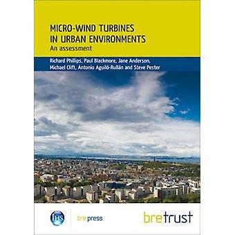 Micro-wind Turbines in Urban Environments - An Assessment (Fb 17) by R