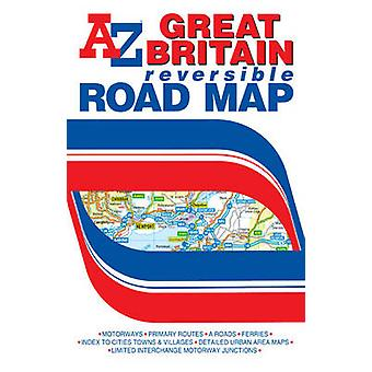 Great Britain Reversible Road Map (33rd Revised edition) by Geographe