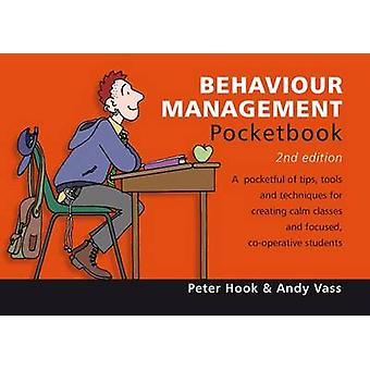 Behaviour Management Pocketbook (2nd Revised edition) by Peter Hook -