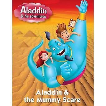 Aladdin & the Mummy Scare by Pegasus - 9788131917411 Book