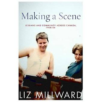 Making a Scene by Liz Millward