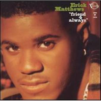 Erick Matthews - Friend 4 Always [CD] USA import