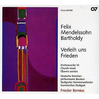 F. Mendelssohn - Felix Mendelssohn Bartholdy: Verleih Uns Frieden [CD] USA import