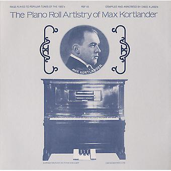 Max Kortlander - Piano Roll Artistry of Max Kortlander [CD] USA import