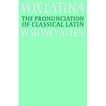 VOX Latina von W. Sidney Allen
