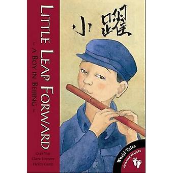 Little Leap Forward by Guo Yue & Clare Farrow & Helen Cann