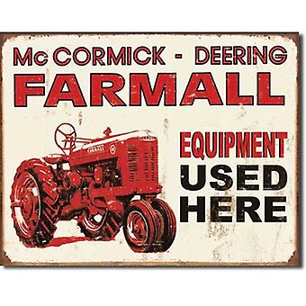 Farmall Equipment Used Here Metal Sign