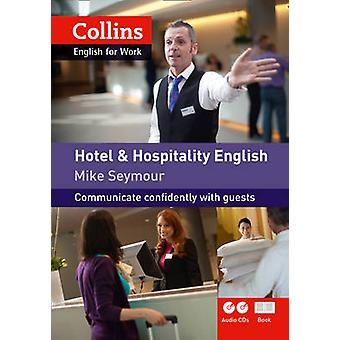 Hotel and Hospitality English - A1-A2 by Mike Seymour - 9780007431984