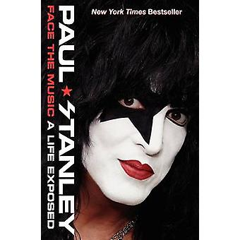 Face the Music - A Life Exposed by Paul Stanley - 9780062114044 Book