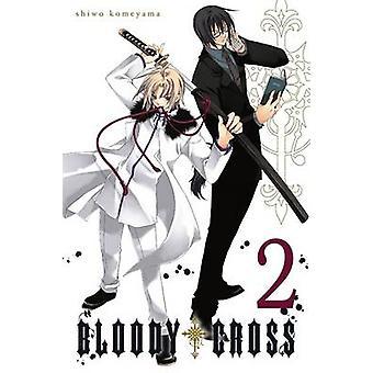 Blutigen Sie Kreuz - v. 2 durch Shiwo Komeyama - 9780316371155 Buch