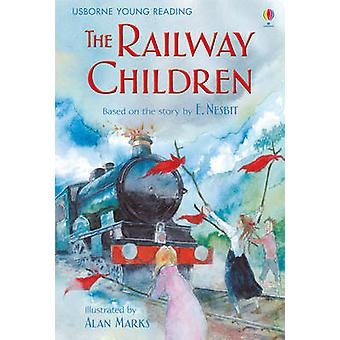 The Railway Children di Mary Sebag Montefiore - Lesley Sims - Alan Ma
