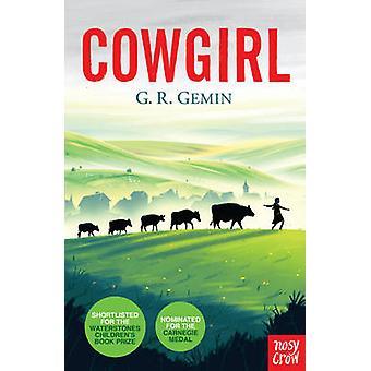 Cowgirl by G. R. Gemin - 9780857632814 Book