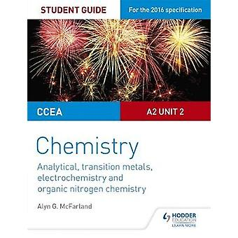 CCEA A Level Year 2 Chemistry Student Guide - A2 Unit 2 - Analytical -