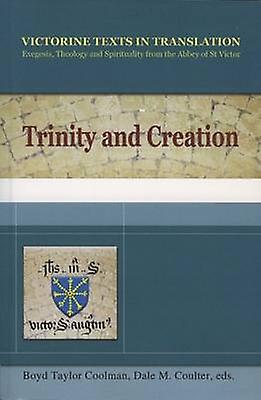 Trinity and Creation - A Selection of Works of Hugh - Richard and Adam