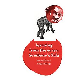 Learning from the Curse - Sembene's Xala by Richard Fardon - 978184904