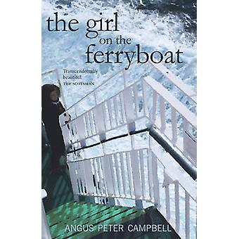 La ragazza con il traghetto da Angus Peter Campbell - 9781910021187 libro