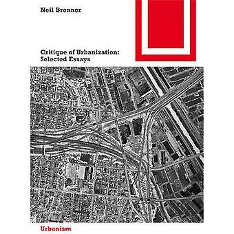 Critique de l'urbanisation - textes sélectionnés par Neil Brenner - 978303561