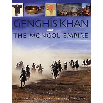 Genghis Khan and the Mongol empire - Mongolia from pre-history to mode