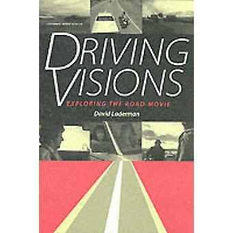 Visionen - erkunden das Roadmovie von David Laderman - 9780292 fahren