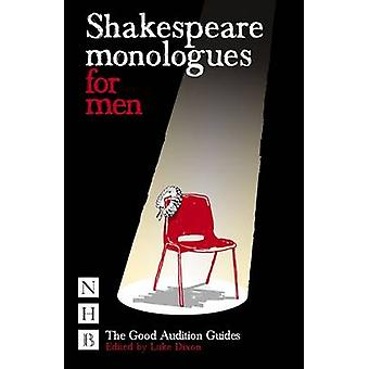 Shakespeare Monologues for Men by Luke Dixon - 9781848420052 Book
