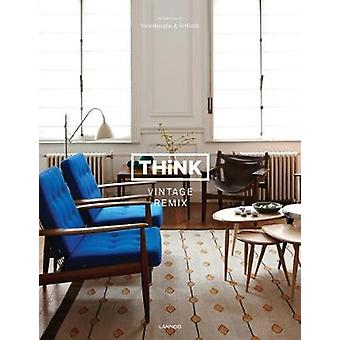 Think Vintage Remix - Interiors by Swimberghe & Verlinde by Piet Swimb