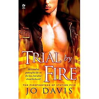Trial by Fire: The Firefighters of Station Five (Signet Eclipse)