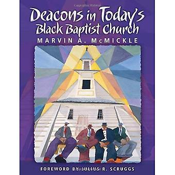 Deacons in Today's Black Baptist Church