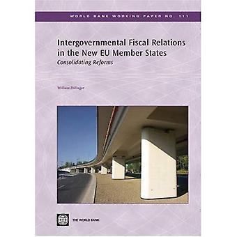 Les Relations fiscales intergouvernementales dans les nouveaux États membres de l'Union européenne: consolidation des réformes