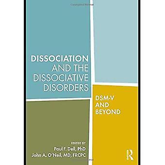 Dissociation og de Dissociative lidelser: DSM-V og Beyond