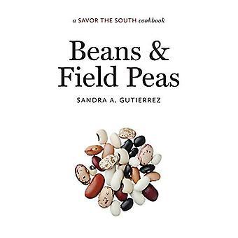 Habas y guisantes de campo: un sabor el recetario del Sur (prueba los libros de cocina del Sur)