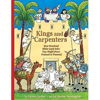 Kings and Carpenters: One Hundred Bible Land Jobs You Might Have Praised or Panned (Jobs in ...