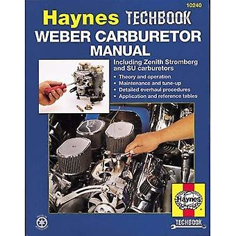 Weber Carburettor Manual (Haynes Techbooks)