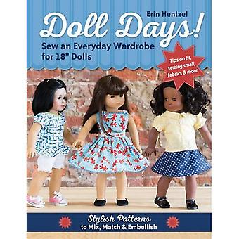 Doll Days! Sew an Everyday Wardrobe for 18' Dolls: Stylish Patterns to Mix, Match & Embellish